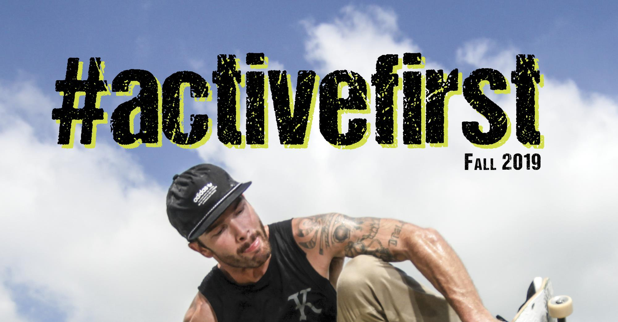 Fall 2019 #activefirst Guide